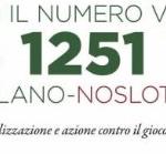 Comune di Milano - Campagna no slot, Ti diamo il numero vincente 3351251774
